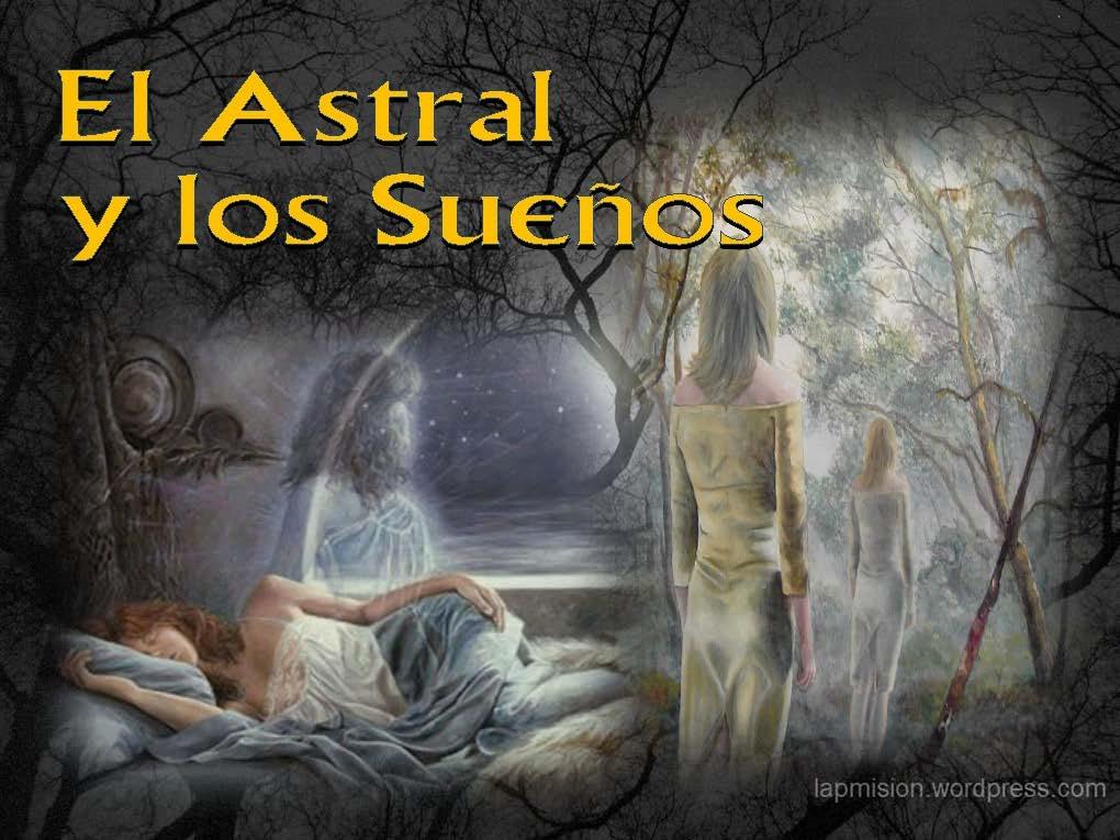 el-astral-y-los-sueos
